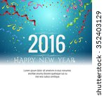 2016 happy new year celebration ... | Shutterstock .eps vector #352403129