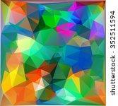 modern complex polygonal mosaic ... | Shutterstock .eps vector #352511594
