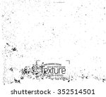 grunge texture background  ... | Shutterstock .eps vector #352514501