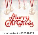 merry christmas hand lettering...   Shutterstock .eps vector #352518491