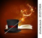 open magic book  magic hat and... | Shutterstock .eps vector #352572404