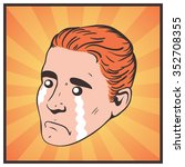 upset man pop art vector comics | Shutterstock .eps vector #352708355