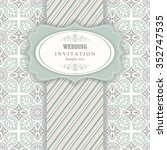wedding invitation cards ... | Shutterstock .eps vector #352747535