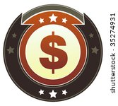 Dollar sign currency icon on round red and brown imperial vector button with star accents suitable for use on website, in print and promotional materials, and for advertising. - stock vector