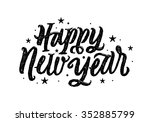 happy new year hand lettering... | Shutterstock .eps vector #352885799