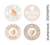almond milk labels. vector hand ... | Shutterstock .eps vector #352936991