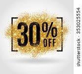 Gold Sale 30 Percent. Golden...