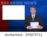 a news anchor man is reporting... | Shutterstock . vector #353075711