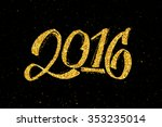 2016 hand lettering text with...   Shutterstock . vector #353235014