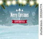 christmas card  winter...   Shutterstock .eps vector #353264774