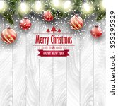 christmas card  ornaments on a... | Shutterstock .eps vector #353295329