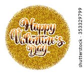 happy valentines day lettering...   Shutterstock .eps vector #353329799