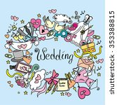 doodle wedding  set  hand drawn ... | Shutterstock .eps vector #353388815