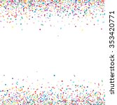 abstract colorful confetti... | Shutterstock .eps vector #353420771