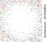 abstract colorful confetti... | Shutterstock .eps vector #353420801