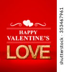 happy valentine's with love in... | Shutterstock . vector #353467961