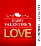 happy valentine's with love in... | Shutterstock . vector #353467961
