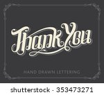 thank you hand drawn lettering... | Shutterstock .eps vector #353473271