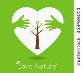 hand hug love natural concept... | Shutterstock .eps vector #353486051