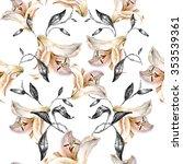 seamless floral pattern.lilies... | Shutterstock . vector #353539361