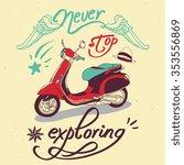 "vector poster ""never stop... | Shutterstock .eps vector #353556869"