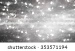 abstract shiny grey background | Shutterstock . vector #353571194