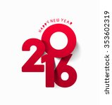 happy new year 2016 text... | Shutterstock .eps vector #353602319