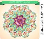 mandala. ethnic decorative... | Shutterstock .eps vector #353610911