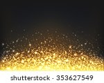 shining gold explosion on black ... | Shutterstock .eps vector #353627549