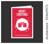 christmas card and gift box... | Shutterstock .eps vector #353629571