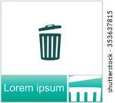 trash bin vector icon. | Shutterstock .eps vector #353637815