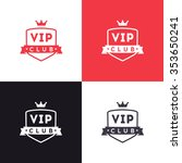 vip club sign logo icon design... | Shutterstock .eps vector #353650241