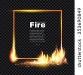 fire frame. flame transparent... | Shutterstock .eps vector #353690849