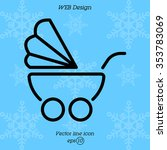 web line icon. baby carriage   Shutterstock .eps vector #353783069