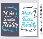 make your own dream into... | Shutterstock .eps vector #353837405