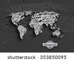hand drawn white world map on a ... | Shutterstock .eps vector #353850095