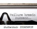 failure breeds success  | Shutterstock . vector #353858939