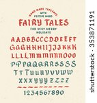 hand made font 'fairy tales'.... | Shutterstock .eps vector #353871191