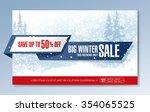 big winter sale. vector banner... | Shutterstock .eps vector #354065525