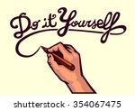 do it yourself  vector writing... | Shutterstock .eps vector #354067475