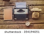 typewriter coffee and notebook... | Shutterstock . vector #354194051