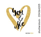 hand lettering art piece you... | Shutterstock .eps vector #354364205