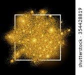 gold sparkles on white in frame.... | Shutterstock .eps vector #354428819