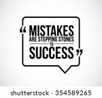 mistakes are stepping stones to ...