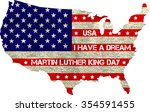 martin luther king day greeting ... | Shutterstock .eps vector #354591455