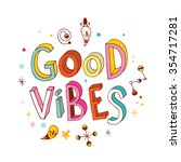 good vibes   Shutterstock .eps vector #354717281