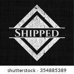 shipped on chalkboard | Shutterstock .eps vector #354885389