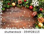 christmas fir tree branches... | Shutterstock . vector #354928115
