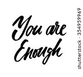 you are enough. vector... | Shutterstock .eps vector #354959969