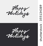 happy holidays   hand drawn ink ... | Shutterstock .eps vector #355134389